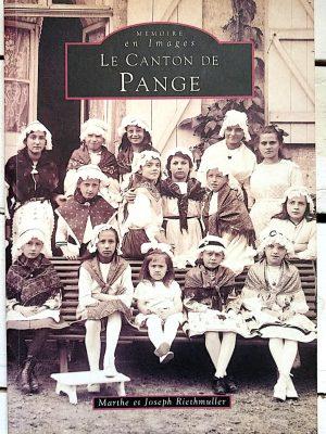 La canton de Pange - Marthe et Joseph RIETHMULLER - couverture