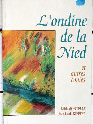 L'ondine de la Nied - Edith MONTELLE et Jean-Louis KIEFFER - couverture